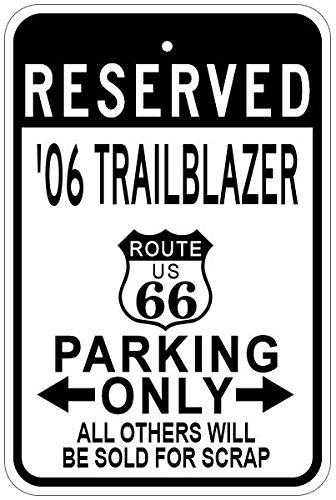 2006 06 CHEVY TRAILBLAZER Route 66 Aluminum Parking Sign - 12 x 18 Inches (Route Blazer 66)