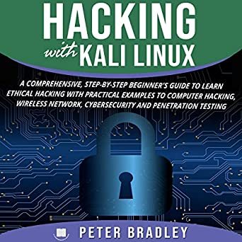 Amazon com: Hacking with Kali Linux: A Comprehensive, Step
