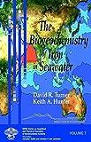 The Biogeochemistry of Iron in Seawater 9780471490685