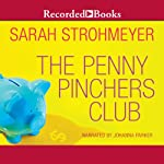 The Penny Pinchers Club   Sarah Strohmeyer