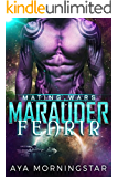 Marauder Fenrir: Scifi Alien Invasion Romance (Mating Wars)