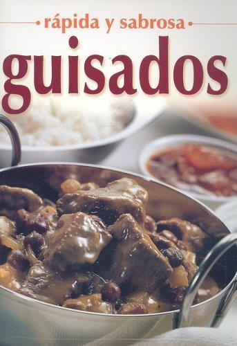 Guisados (Rapida y Sabrosa) (Spanish Edition) (Tapa Blanda)