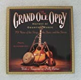 img - for The Grand Ole Opry History of Country Music: 70 Years of the Stars, the Songs, and the Stories book / textbook / text book