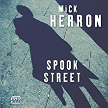 Spook Street: Slough House, Book 4 Audiobook by Mick Herron Narrated by Seán Barrett