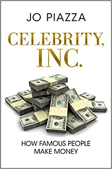 ??READ?? Celebrity, Inc.: How Famous People Make Money. photos MATERIAL become features disenada member
