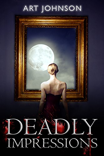Deadly Impressions Kindle Edition