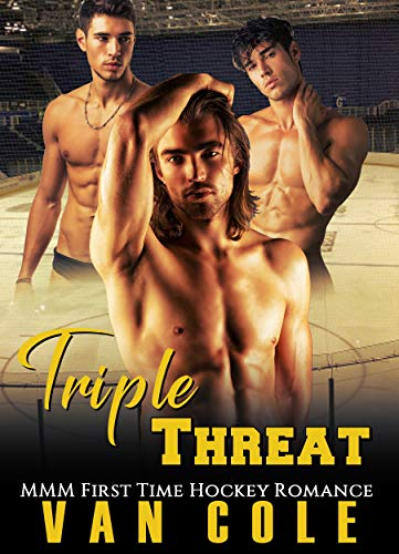 Triple Threat: MMM First Time Hockey Romance