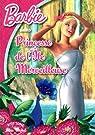 Barbie princesse de l'ile merveilleuse par Michel