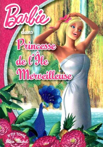 Télécharger Barbie Princesse De L Ile Merveilleuse Pdf De