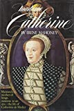 Front cover for the book Madame Catherine by Irene Mahoney