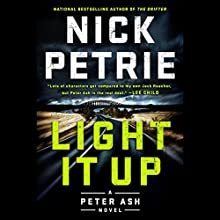 Light It Up Audiobook by Nick Petrie Narrated by Stephen Mendel