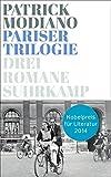 Pariser Trilogie. Abendgesellschaft, Außenbezirke, Familienstammbuch: Drei Romane (suhrkamp taschenbuch)