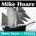 Three Years with Sylvia | Mike Hoare