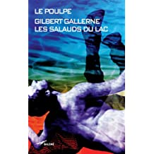 Les Salauds du lac (Le Poulpe t. 278) (French Edition)