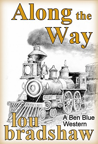 Along the Way (Ben Blue Book 13)