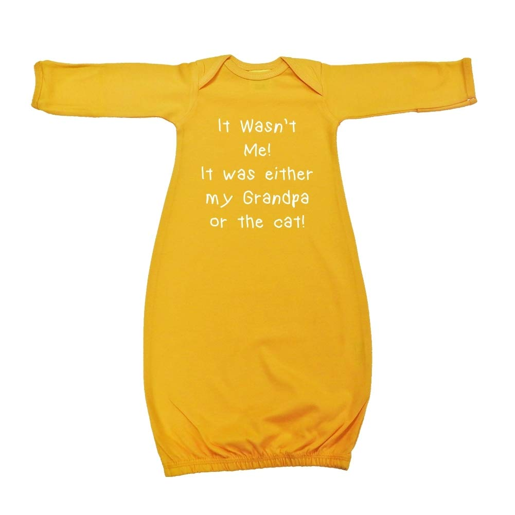 Baby Cotton Sleeper Gown It Wasnt Me It was Either My Grandpa Or The Cat