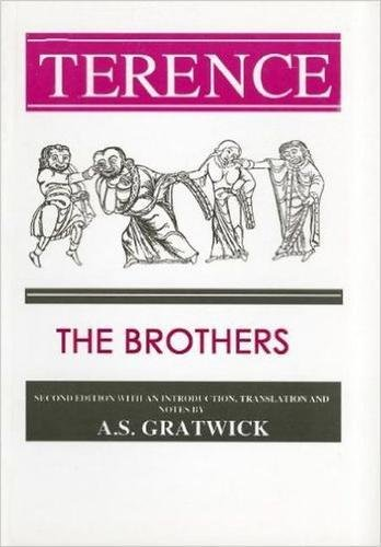 Terence: The Brothers (Aris and Phillips Classical Texts)