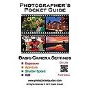 Photographer's Pocket Guide: Basic Camera Settings