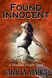 Found Innocent (A Madison Knight series Book 4)