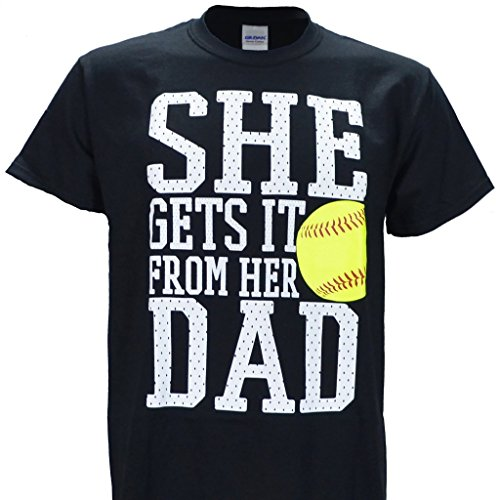 (She Get's It from Her Dad on a Black Short Sleeve T Shirt Softball XL)