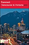 Frommer's Complete Guide: Vancouver & Victoria by Donald Olson front cover