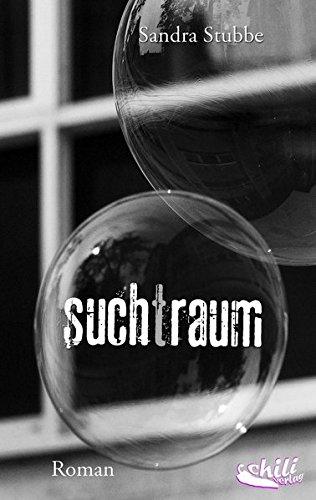 suchtraum: Roman