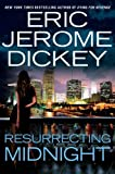 Resurrecting Midnight, Eric Jerome Dickey, 0525950575
