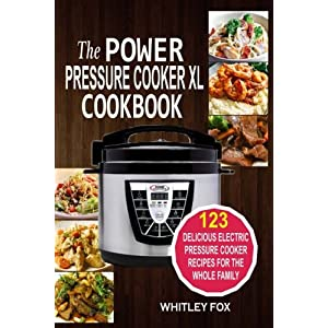 E book to download the power pressure cooker xl cookbook 123 the power pressure cooker xl cookbook 123 delicious electric pressure cooker recipes for the whole forumfinder