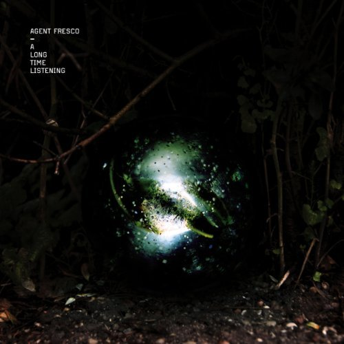 Long Time Listening by Agent Fresco