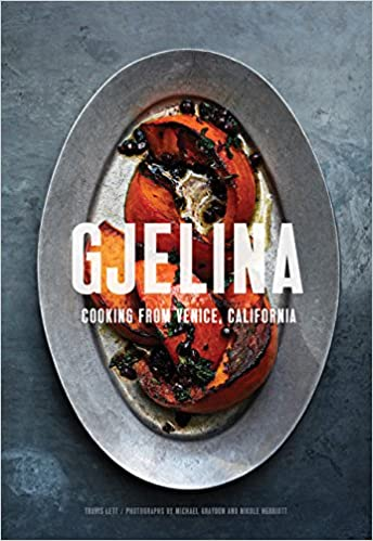March and April Cookbooks Gjelina