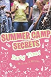 Party Time! (Summer Camp Secrets)