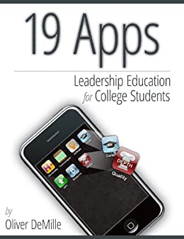 19 Apps: Leadership Education for College Students by [DeMille, Oliver]