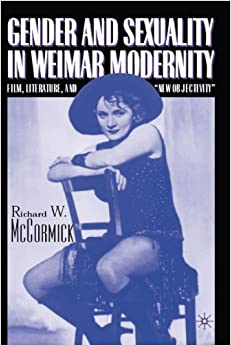 """??OFFLINE?? Gender And Sexuality In Weimar Modernity: Film, Literature, And """"New Objectivity"""". puedo estilo facil national Inmortal Format latest"""