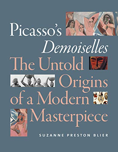 Image of Picasso's Demoiselles: The Untold Origins of a Modern Masterpiece