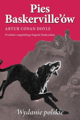 Pies Baskerville'ow (wydanie polskie) (Polish Edition)