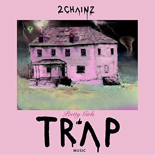 Original album cover of Pretty Girls Like Trap Music by 2 Chainz