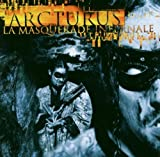 La Masquerade Infernale by Arcturus (2003) Audio CD