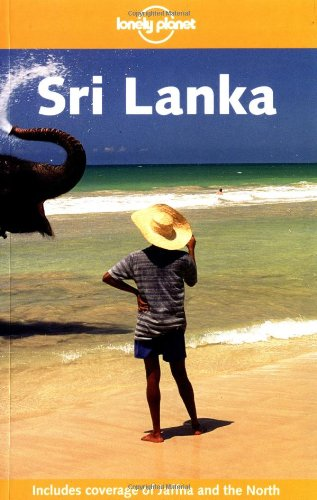 Lonely Planet Sri Lanka (Lonely Planet Sri Lanka: Travel Survival Kit)