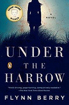 Under the Harrow: A Novel by [Berry, Flynn]