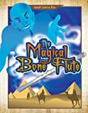 The Magical Bone Flute, Joseph Canisius Dias, 1467001821