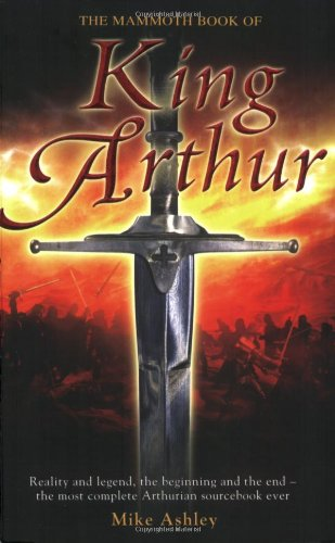 book cover of The Mammoth Book of King Arthur