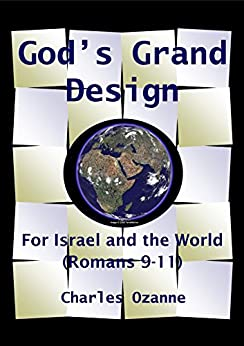 God's Grand Design: For Israel and the World by [Ozanne, Charles]