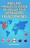 anglais phrases de voyage en anglais pour voyageurs francophones les 1000 phrases les plus utiles lors d un voyage ? un pays anglophone o