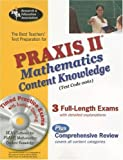 The Best Teachers' Test Preparation for the Praxis II Mathematics Content Knowledge Test [With CDROM] (REA Test Preps), Mel Friedman, 0738603643
