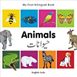 My First Bilingual Book - Animals, Milet Publishing Staff, 1840596228