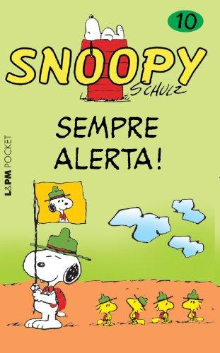 Snoopy 10. Sempre Alerta! - Coleção L&PM Pocket: 901
