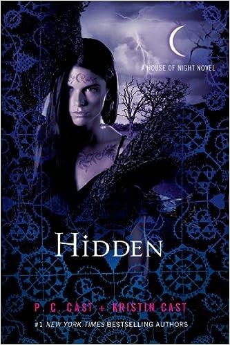 Amazon Hidden A House Of Night Novel House Of Night Novels