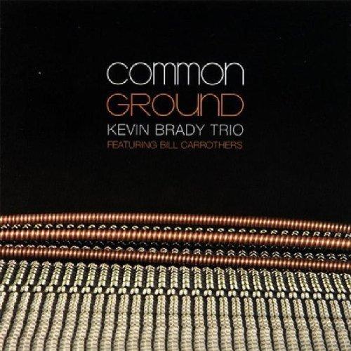 common-ground-by-kevin-brady-trio