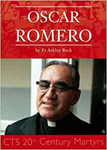 Archbishop Romero hailed for life producing 'great harvest'
