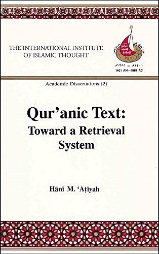 Qur'anic Text: Toward a Retrieval System ()